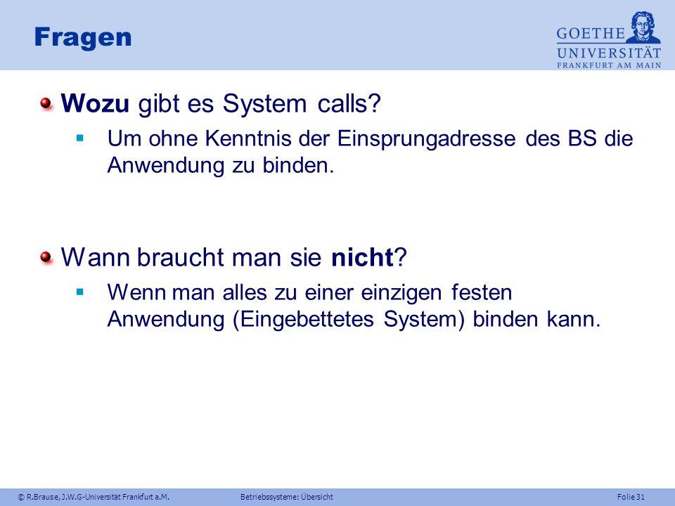 Wozu gibt es System calls