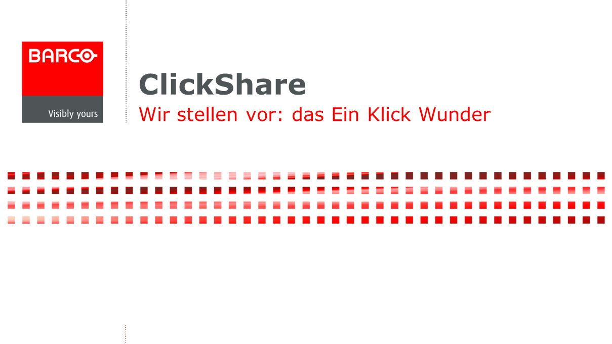 Wir stellen vor: das Ein Klick Wunder