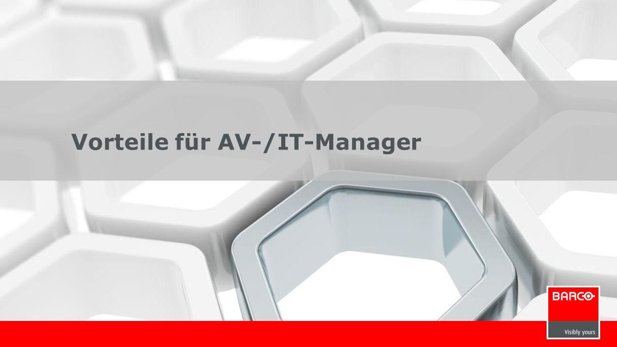 Vorteile für AV-/IT-Manager