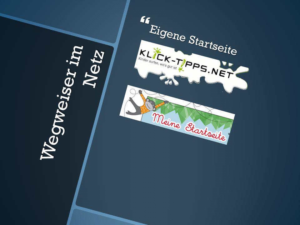 Eigene Startseite Wegweiser im Netz