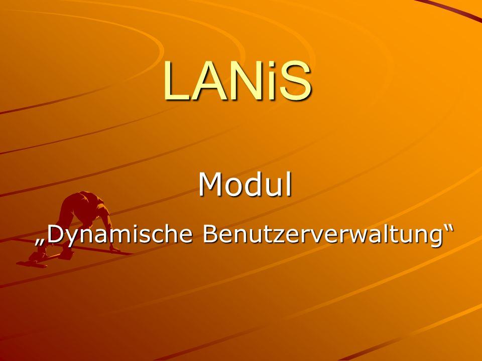 """Modul """"Dynamische Benutzerverwaltung"""