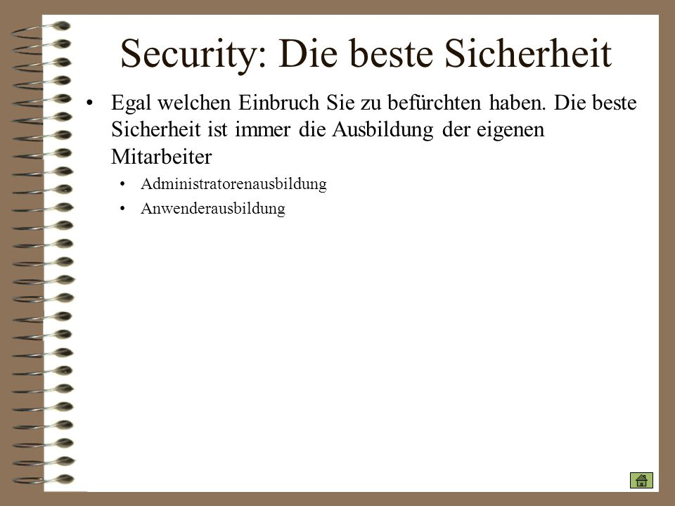 Security: Die beste Sicherheit