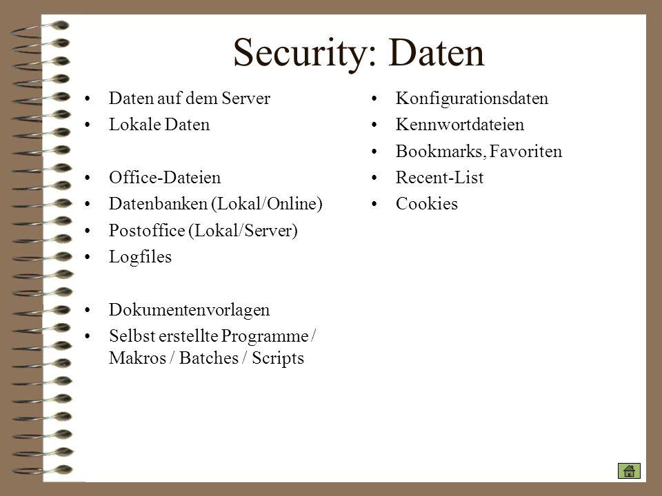 Security: Daten Daten auf dem Server Lokale Daten Office-Dateien