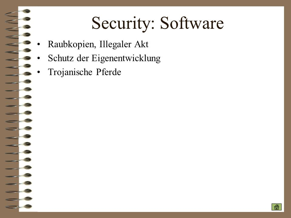 Security: Software Raubkopien, Illegaler Akt