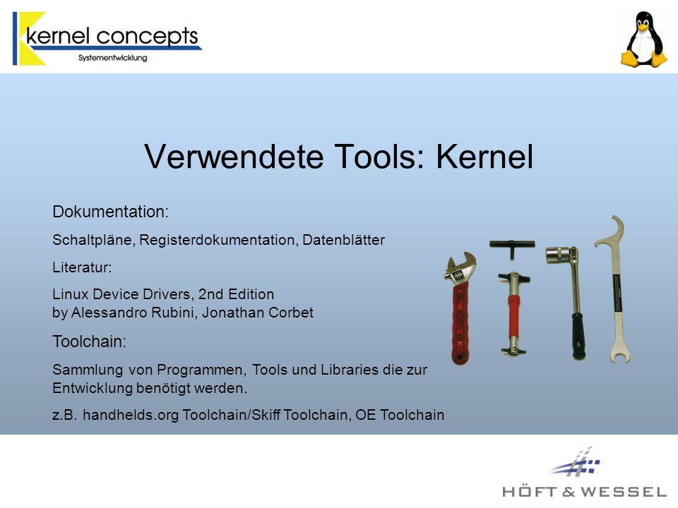 Verwendete Tools: Kernel