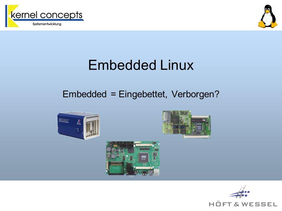 Embedded = Eingebettet, Verborgen