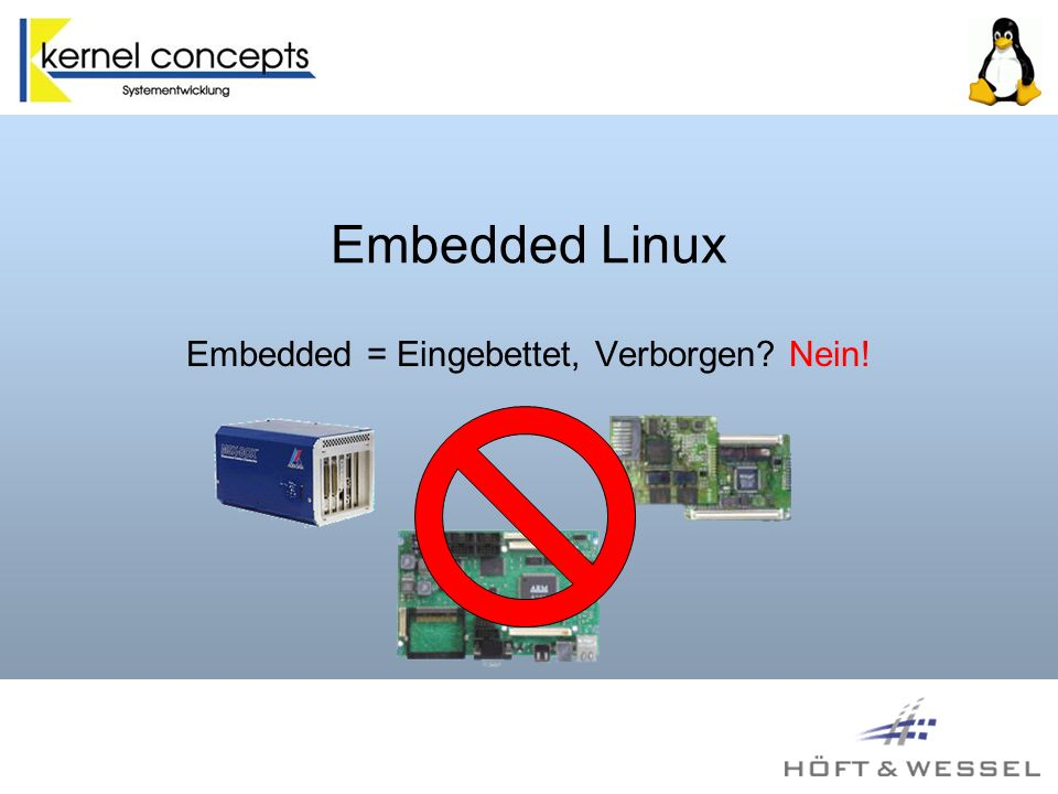 Embedded = Eingebettet, Verborgen Nein!