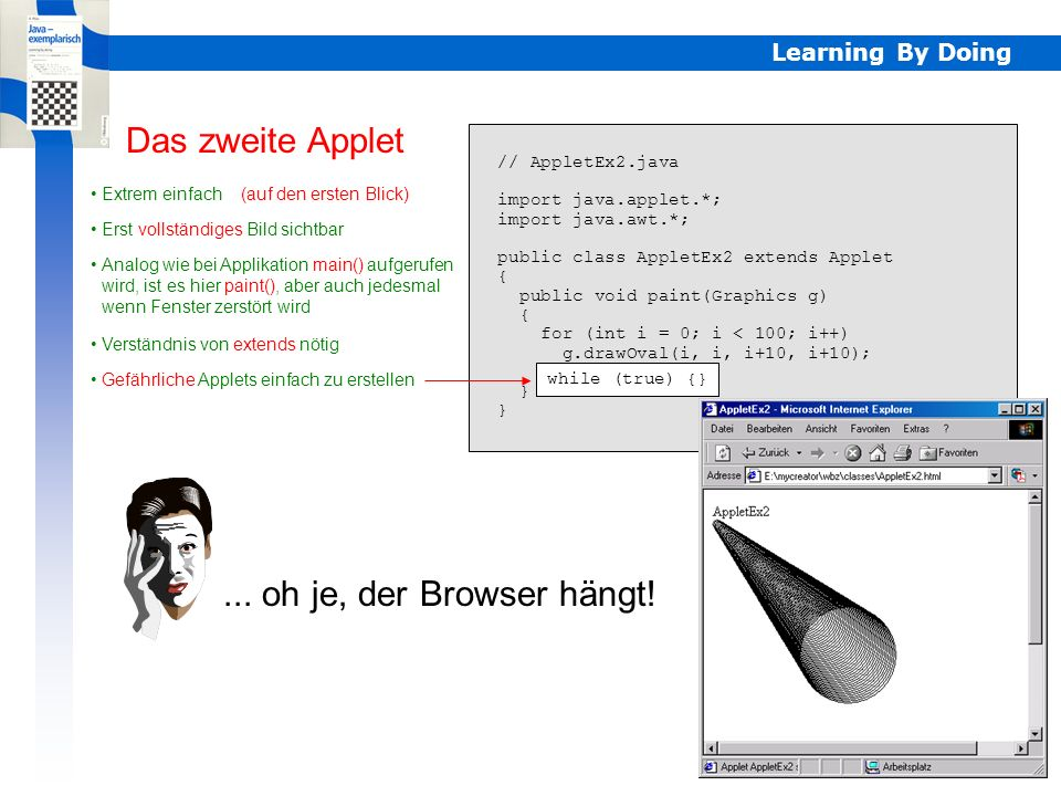 Das zweite Applet ... oh je, der Browser hängt! Learning By Doing