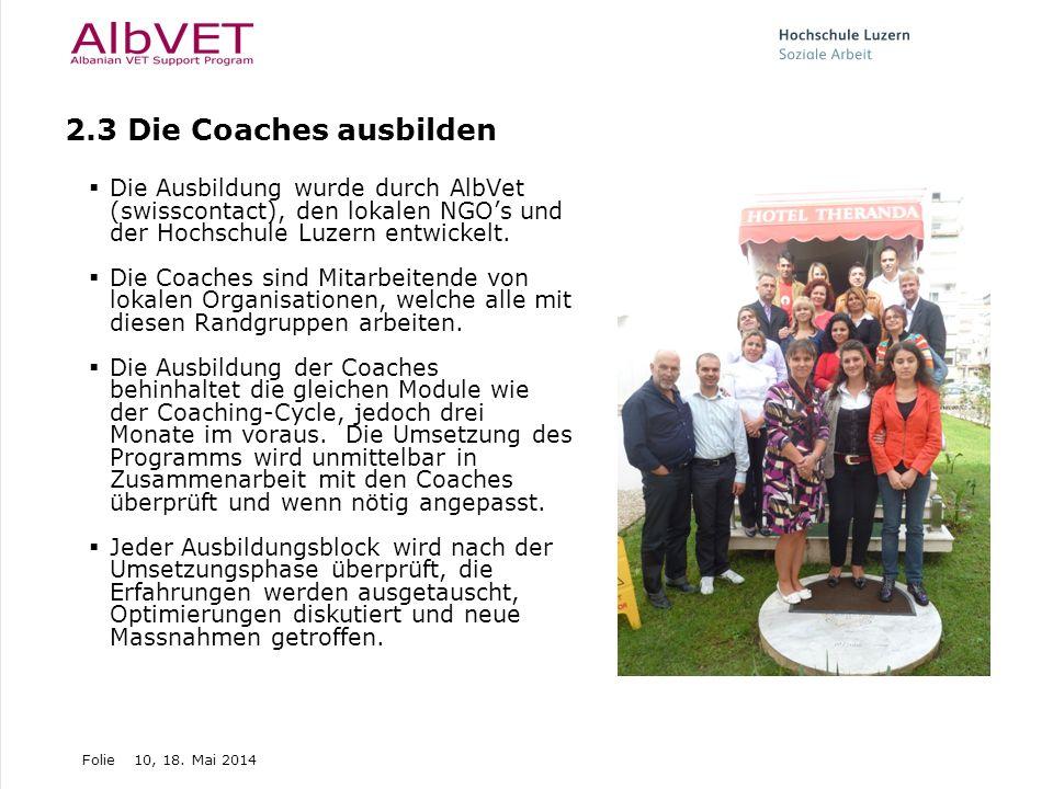 2.3 Die Coaches ausbilden Die Ausbildung wurde durch AlbVet (swisscontact), den lokalen NGO's und der Hochschule Luzern entwickelt.