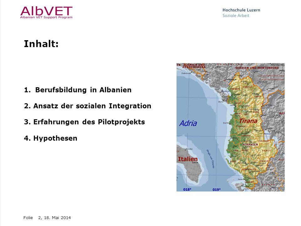 Inhalt: Berufsbildung in Albanien 2. Ansatz der sozialen Integration
