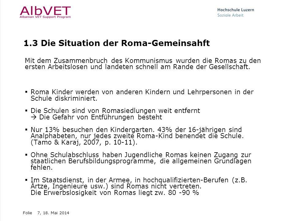 1.3 Die Situation der Roma-Gemeinsahft