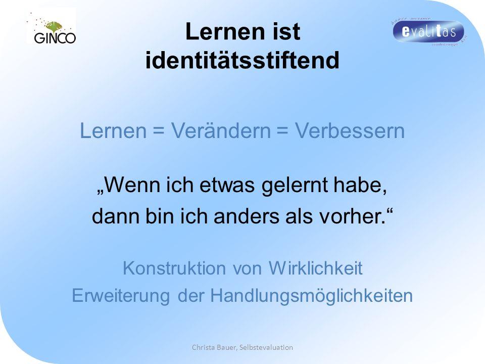 Lernen ist identitätsstiftend