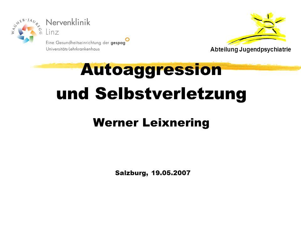 und Selbstverletzung Werner Leixnering
