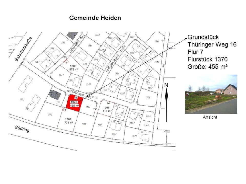 Gemeinde Heiden Grundstück Thüringer Weg 16 Flur 7 Flurstück 1370