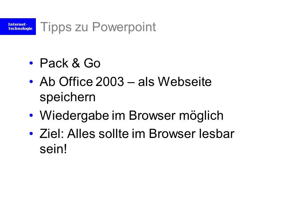 Ab Office 2003 – als Webseite speichern Wiedergabe im Browser möglich
