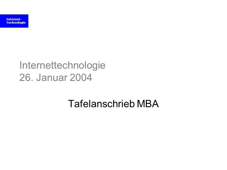 Internettechnologie 26. Januar 2004