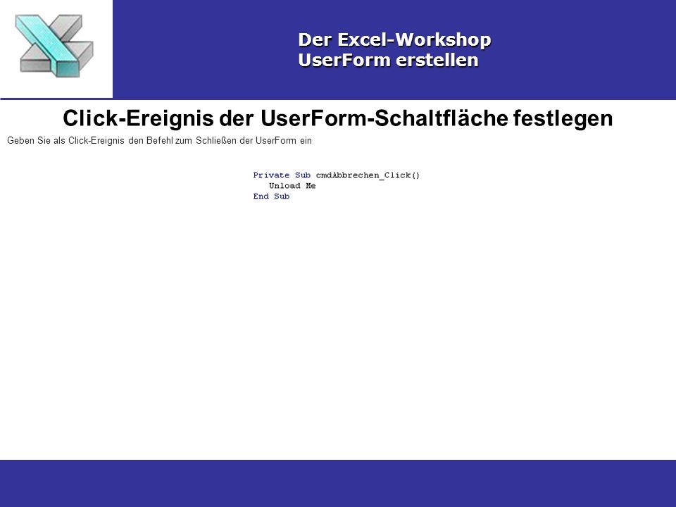 Click-Ereignis der UserForm-Schaltfläche festlegen
