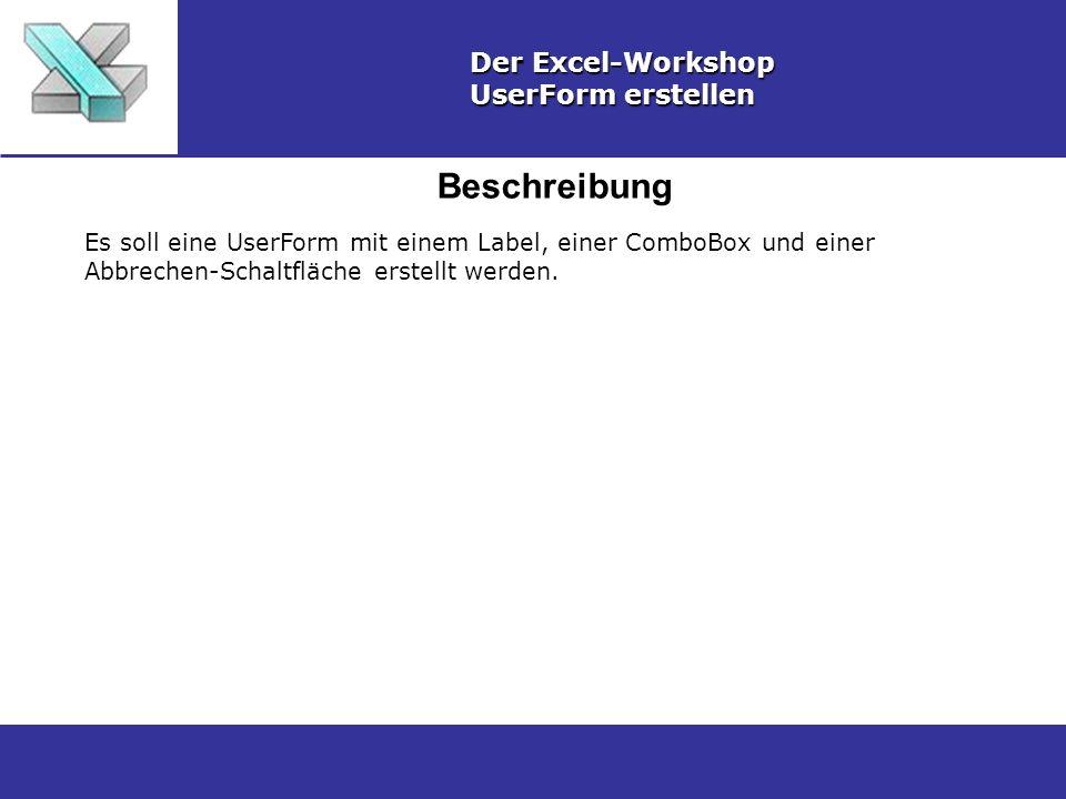 Beschreibung Der Excel-Workshop UserForm erstellen