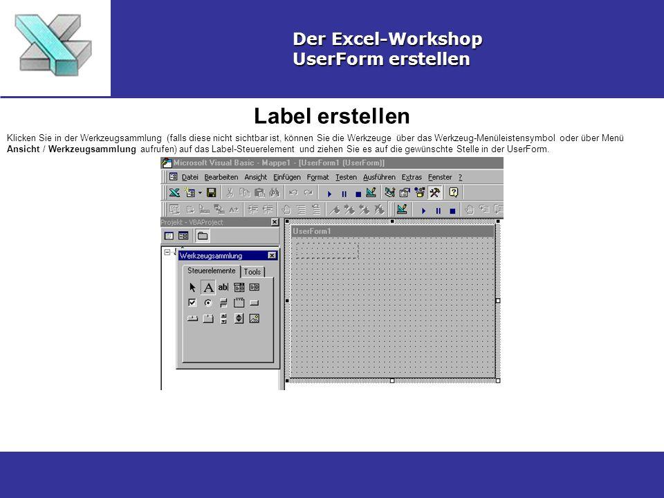 Label erstellen Der Excel-Workshop UserForm erstellen
