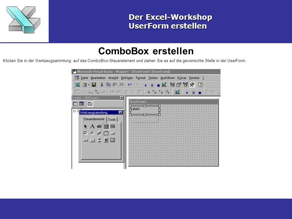 ComboBox erstellen Der Excel-Workshop UserForm erstellen