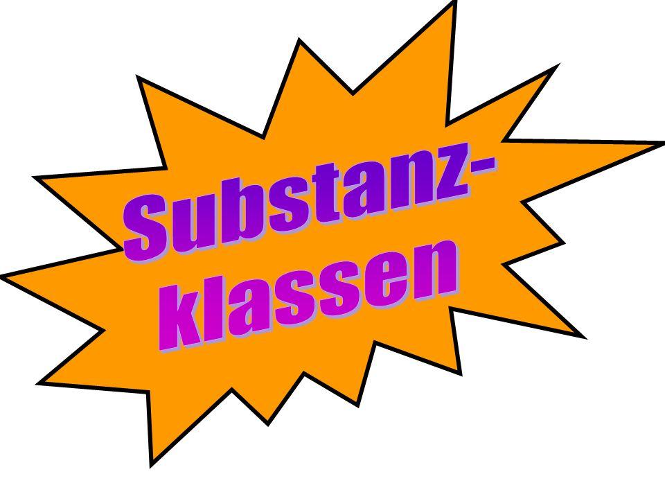 Substanz- klassen