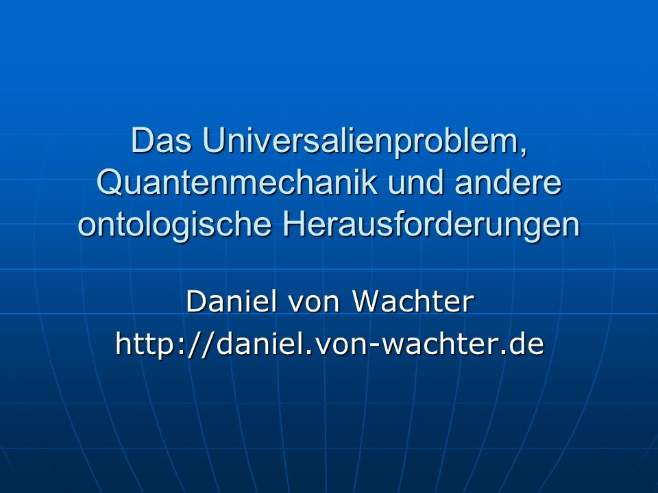 Daniel von Wachter http://daniel.von-wachter.de