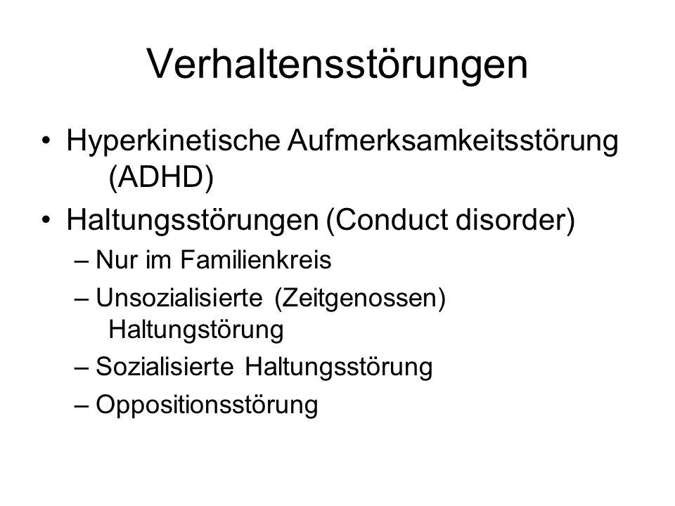 Verhaltensstörungen Hyperkinetische Aufmerksamkeitsstörung (ADHD)