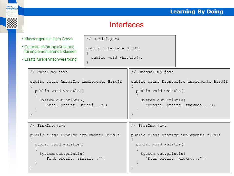 Interfaces Learning By Doing Klassengerüste (kein Code) // BirdIf.java