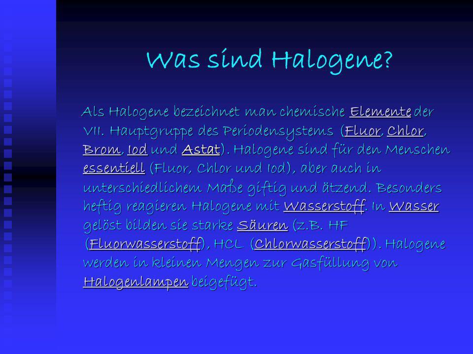 Was sind Halogene