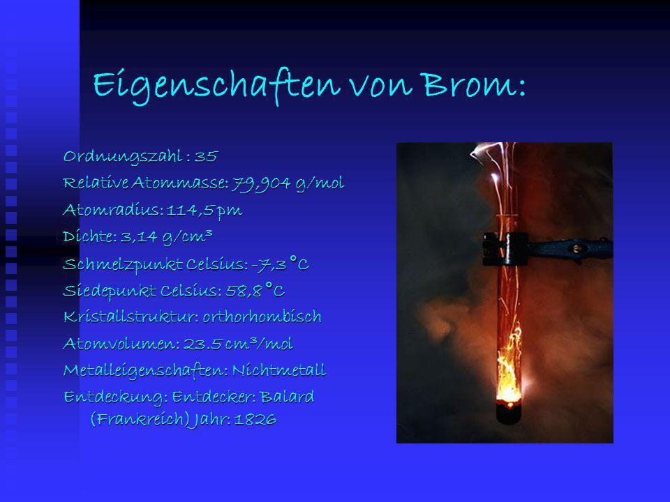 Eigenschaften von Brom: