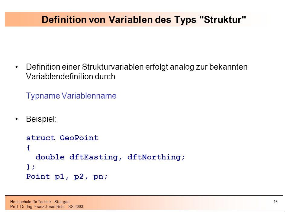 Definition von Variablen des Typs Struktur