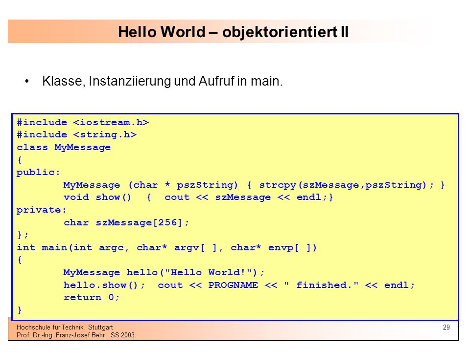 Hello World – objektorientiert II