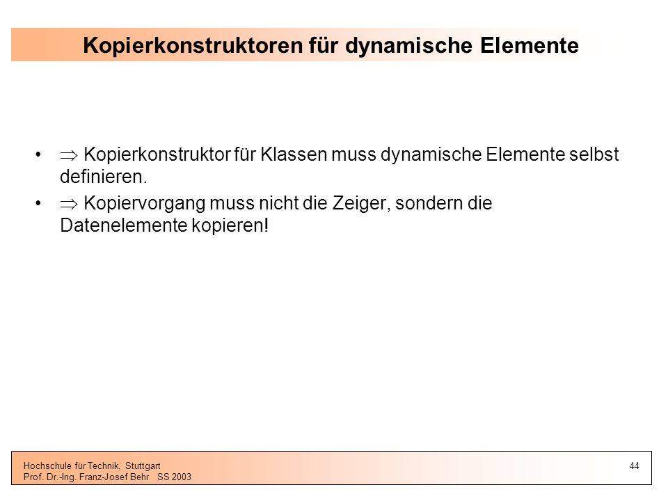 Kopierkonstruktoren für dynamische Elemente