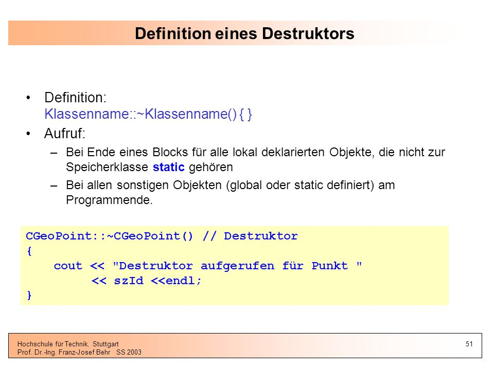 Definition eines Destruktors