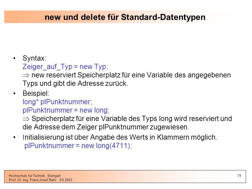 new und delete für Standard-Datentypen