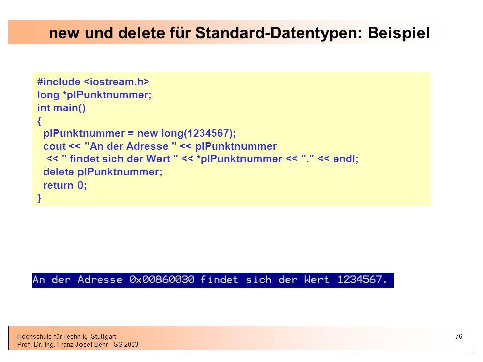 new und delete für Standard-Datentypen: Beispiel