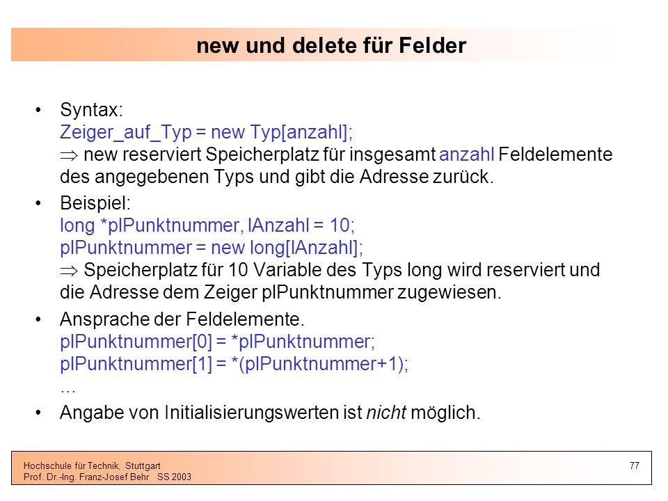 new und delete für Felder