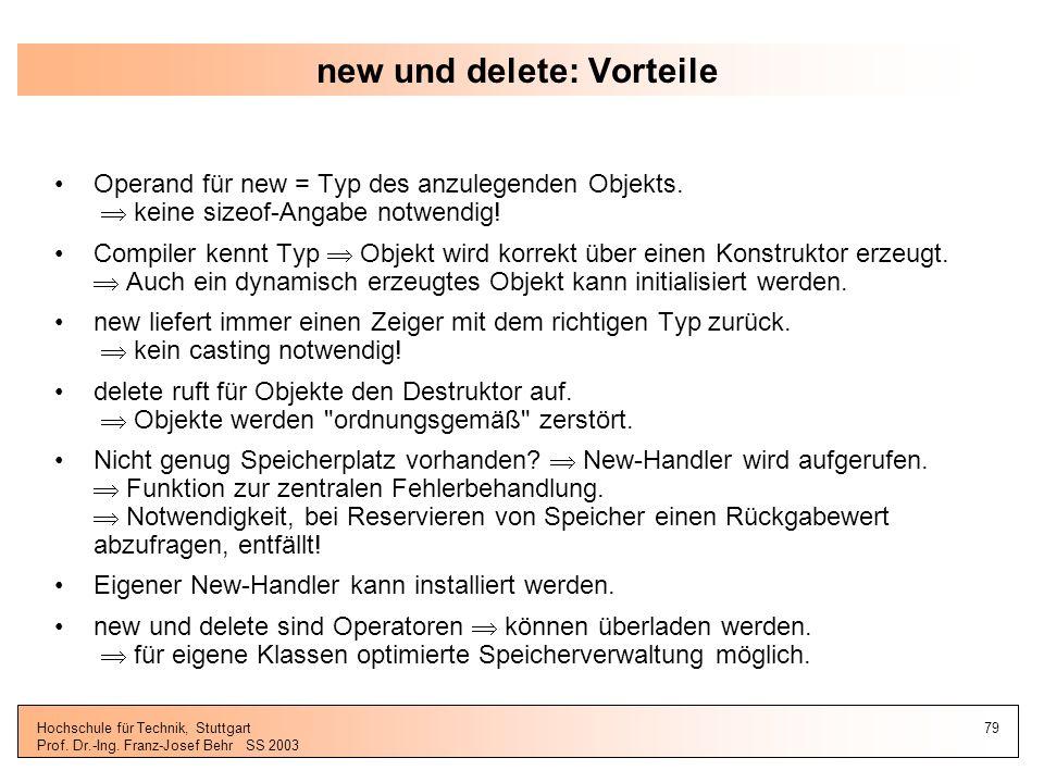 new und delete: Vorteile