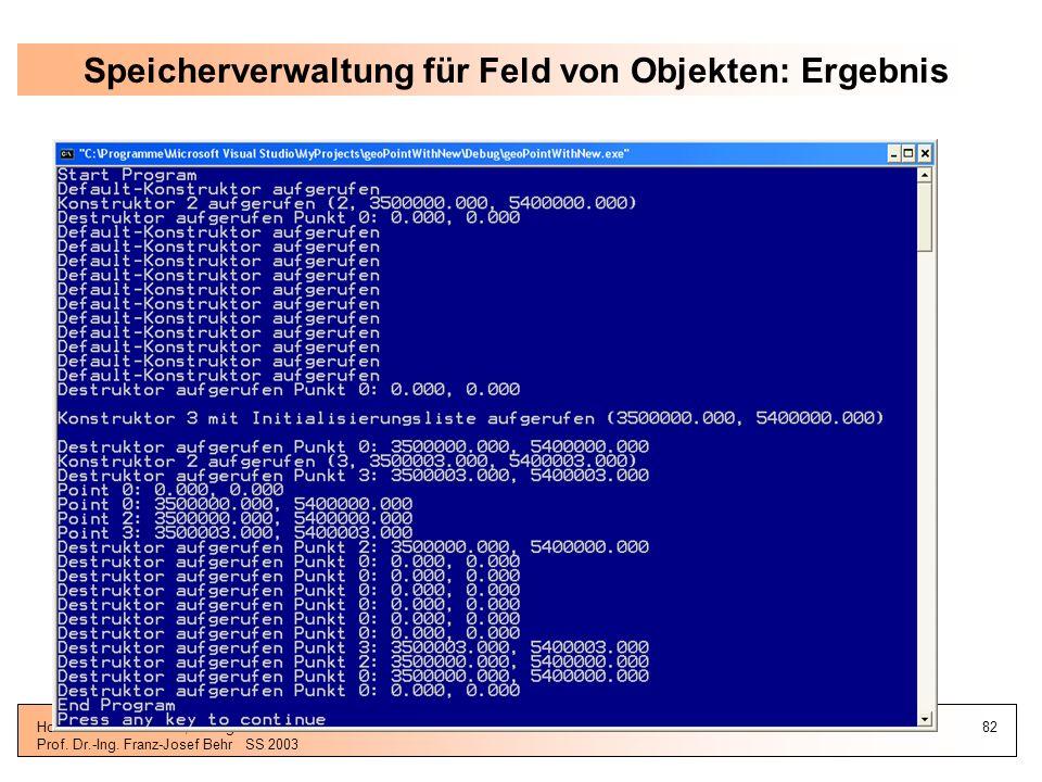 Speicherverwaltung für Feld von Objekten: Ergebnis