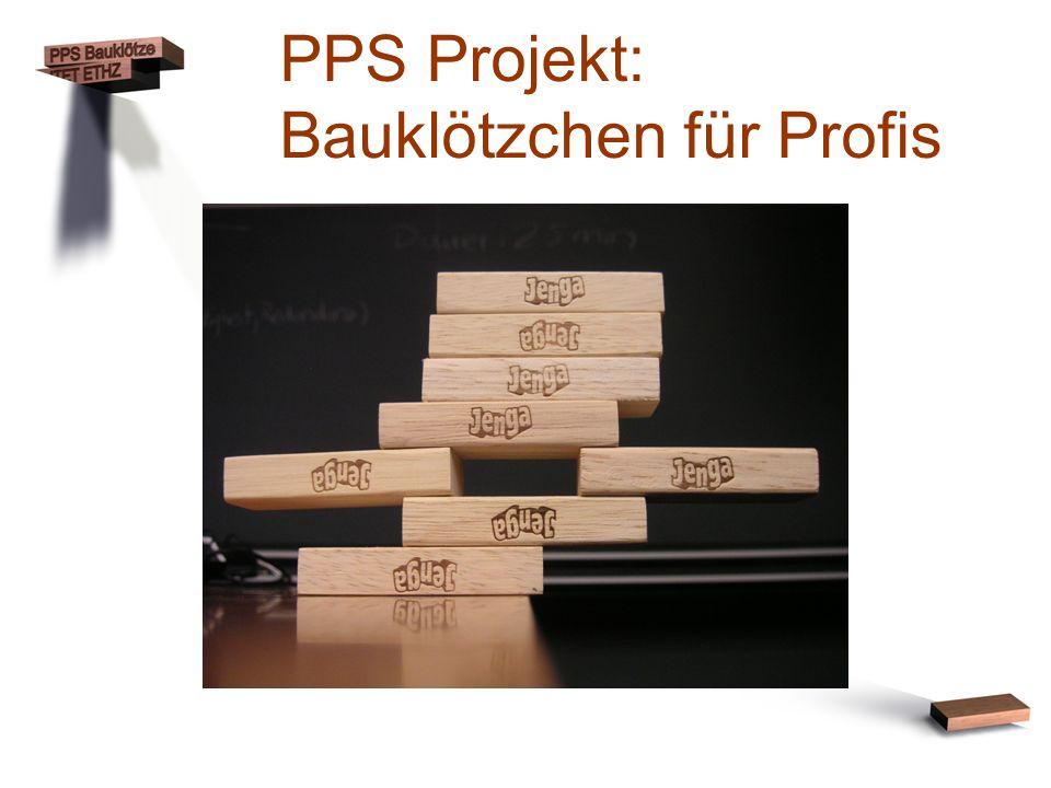 PPS Projekt: Bauklötzchen für Profis