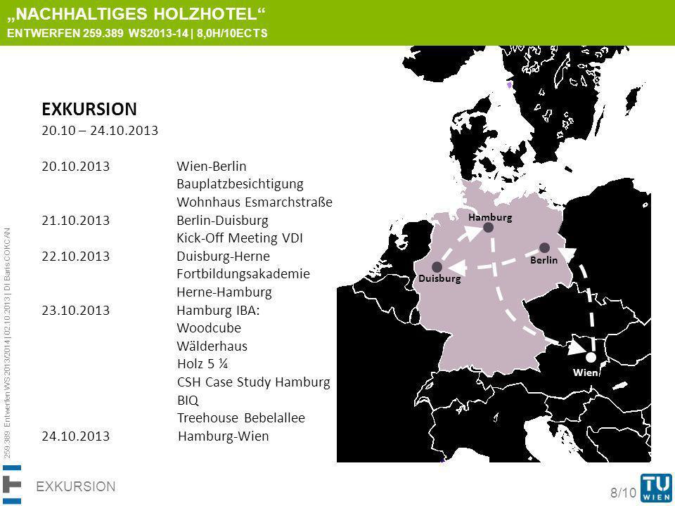 """EXKURSION """"nachhaltiges holzhotel 20.10 – 24.10.2013"""