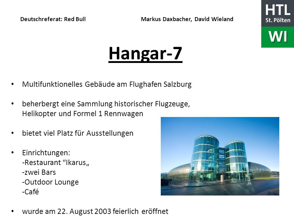 Hangar-7 Multifunktionelles Gebäude am Flughafen Salzburg