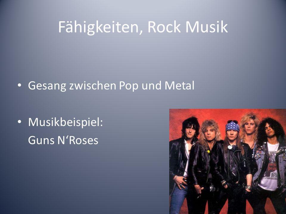 Fähigkeiten, Rock Musik