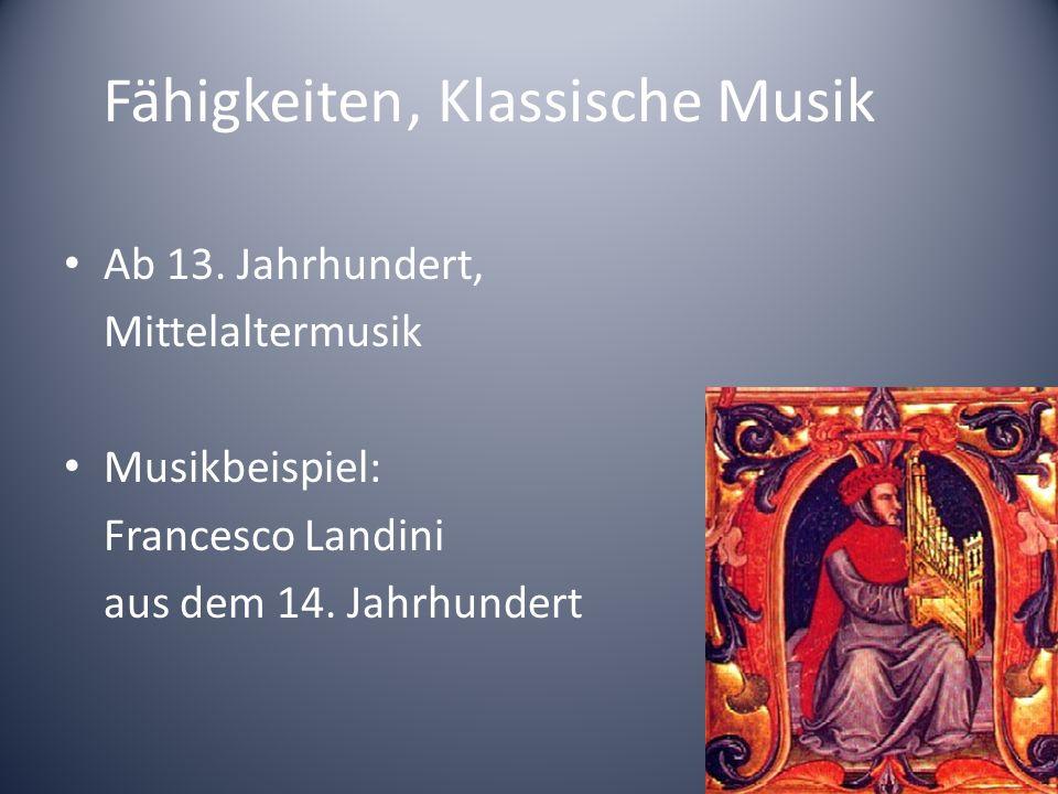 Fähigkeiten , Klassische Musik Ab 13. Jahrhundert, Mittelaltermusik