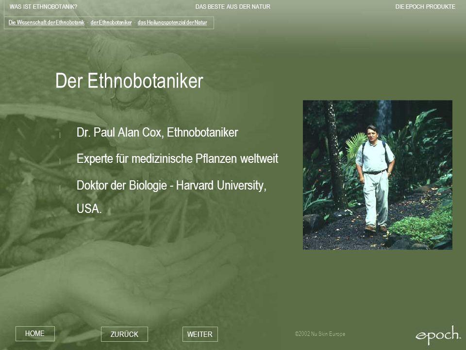 Der Ethnobotaniker Dr. Paul Alan Cox, Ethnobotaniker