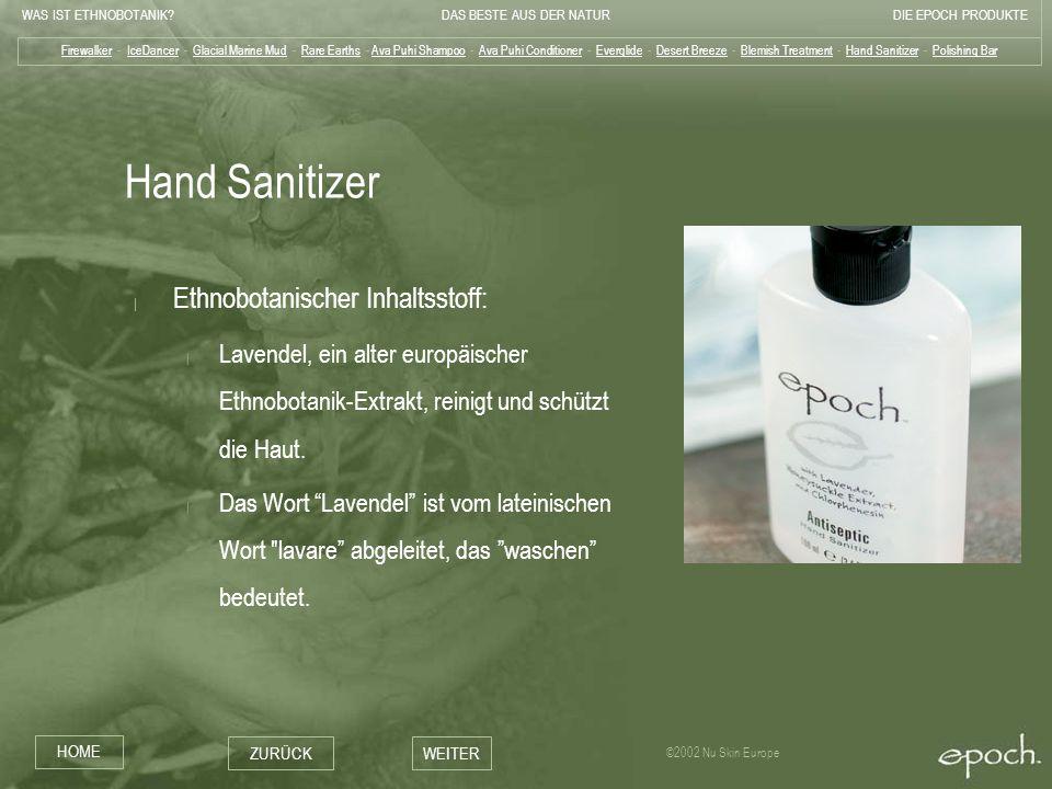 Hand Sanitizer Ethnobotanischer Inhaltsstoff: