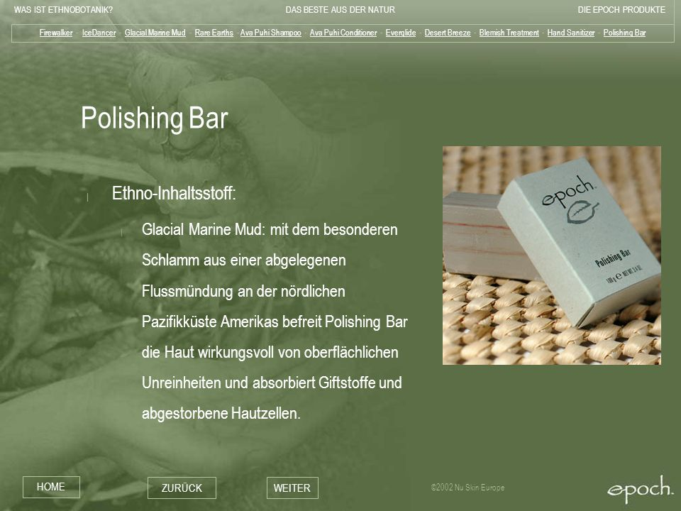 Polishing Bar Ethno-Inhaltsstoff: