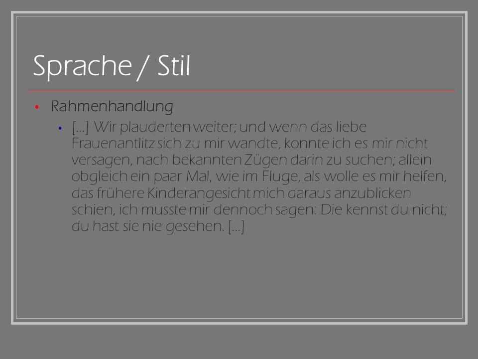 Sprache / Stil Rahmenhandlung