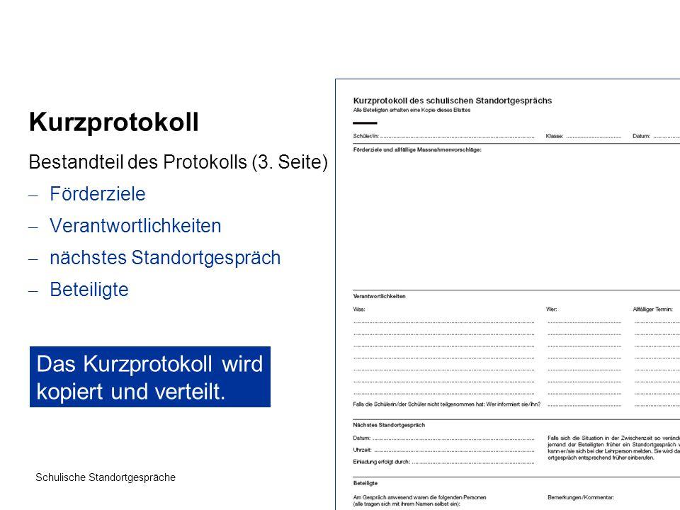 Kurzprotokoll Das Kurzprotokoll wird kopiert und verteilt.