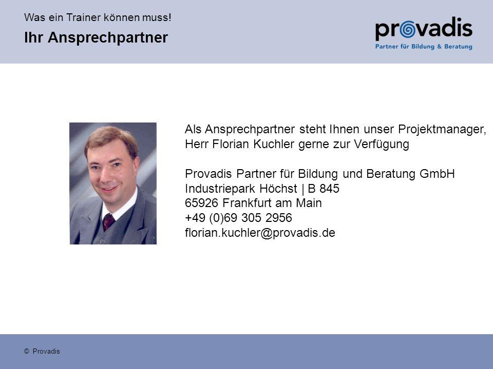 Ihr Ansprechpartner Als Ansprechpartner steht Ihnen unser Projektmanager, Herr Florian Kuchler gerne zur Verfügung.